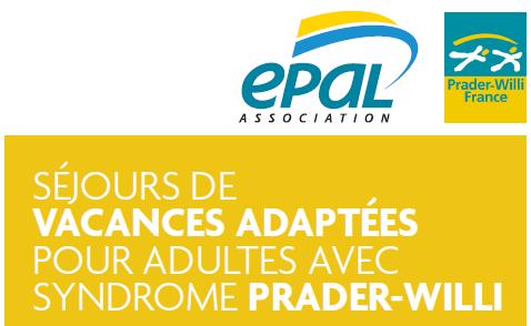 Séjour vacances été EPAL  pour adultes avec un syndrome de Prader-Willi