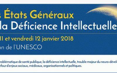 Etats Généraux de la Déficience intellectuelle à Paris les 11-12 janvier 2018
